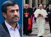 پیام احمدینژاد تسلیم پاپ فرانسیس شد